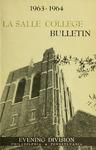 La Salle College Bulletin: Evening Division Announcement 1963-1964