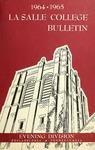 La Salle College Bulletin: Evening Division Announcement 1964-1965