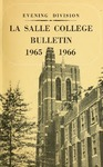 La Salle College Bulletin: Evening Division Announcement 1965-1966