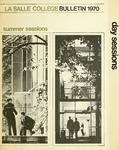 La Salle College Bulletin Summer Sessions 1970