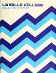 La Salle College Bulletin: Catalog Issue 1979-1980