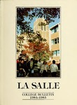 La Salle College Bulletin: Catalog Issue 1984-1985