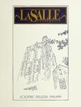 La Salle University Academic Bulletin 1998-1999