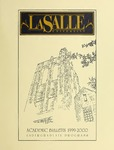 La Salle University Academic Bulletin Undergraduate Catalog 1999-2000