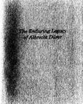 The Enduring Legacy of Albrecht Durer