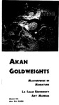 Akan Goldweights: Masterpieces in Miniature