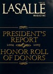La Salle Magazine Honor roll of Donor's and Presidents Report Summer 2005