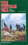The Vietnam War with Walter Cronkite: Courage Under Fire