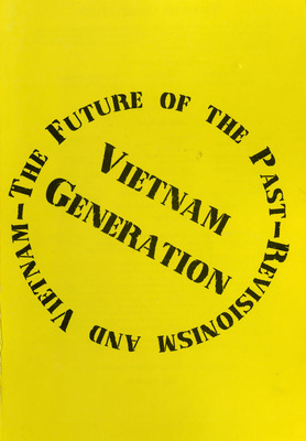 The Future of the Past: Revisionism and Vietnam