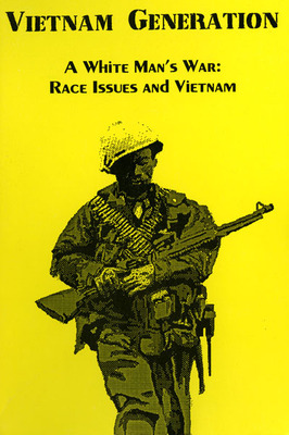 A White Man's War: Race Issues and Vietnam