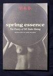 Spring essence : the poetry of Hˋô Xuân Hương / edited and translated by John Balaban. by Xuân Hương Hˋô