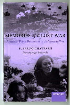 Memories of a Lost War: American Poetic Responses to the Vietnam War