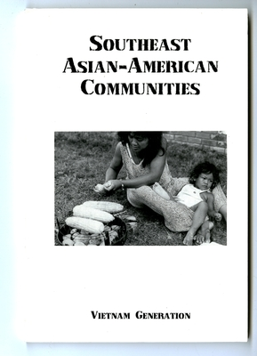 Vietnam Generation Journal: Southeast Asian-American Communities