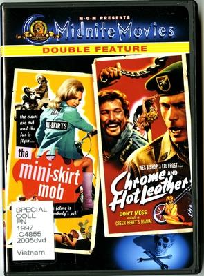 Midnite: The Mini-skirt Mob/Chrome Hot Leather
