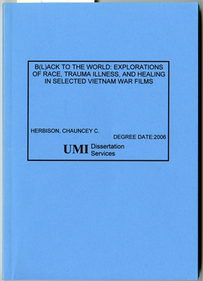 B(L)ack to the World: Explorations of Race, Trauma Illness, and Healing in selected  Vietnam War Films